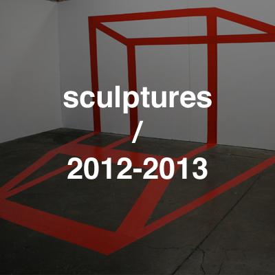 sculptures 2012-2013