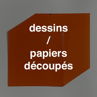 dessins / papiers découpés
